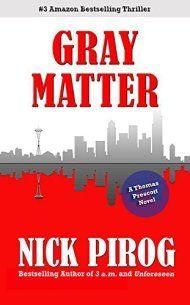 Gray Matter by Nick Pirog ebook deal