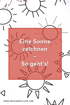 How to draw: Eine Sonne zeichnen - Sketchnote Love Workshop, Sketch Notes, Sketchbooks, Tricks, Drawings, Inspiration, Visual Note Taking, Learning To Draw For Kids, Sun
