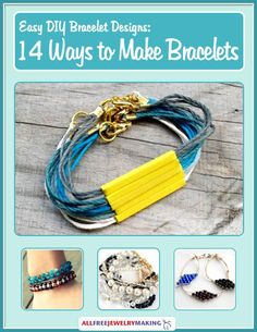Easy bracelets are fun to make for yourself and for your friends, and they are so quick to put together that you can make them by the wristful. To help satisfy all our endless bracelet-making urges, we've pulled together this collection of super easy bracelet patterns that can be whipped up in a matter of minutes! In Easy DIY Bracelet Designs: 14 Ways to Make Bracelets, you'll find 14 basic bracelet patterns that are low on effort but big on style.   AllFreeJewelryMaking.com