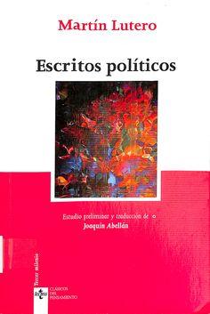 Escritos políticos / Martín Lutero ; estudio preliminar y traducción, Joaquín Abellán