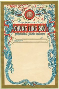 "The magnificent 1915 letterhead of Chung Ling Soo, a magician who, in 1918, died after his ""bullet catch"" trick went tragically wrong on stage."
