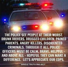 Think about it from their perspective if you wonder why cops don't always smile.