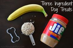 homemade dog treats using only three ingredients - peanut butter, banana & oatmeal