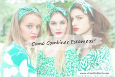 Como combinar estampas? - Mix de Estampas  http://viroutendencia.com/2014/05/26/como-combinar-estampas-mix-de-esmpas/