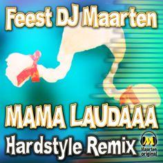 Feest Dj Maarten - Mama Laudaaa (Hardstyle Remix) Dj, Album, Youtube, Instagram, Youtube Movies, Card Book