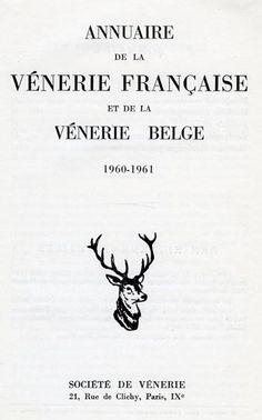 Annuaire de la vénerie française et de la vénerie belge. 1960