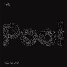 soultrainonline.de - REVIEW - HOT TIP: Jazzanova – The Pool (Sonar Kollektiv/Indigo) !!!