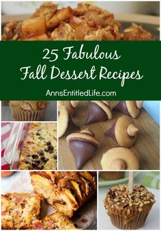 25 Fabulous Fall Dessert Recipes Warm; as autumn leaves begin to fall the delicious flavors of the season bring about inspired fall dessert recipes. Pumpkin, apple, maple and more cooler weather recipes are to be found among these 25 Fabulous Fall Dessert Recipes!