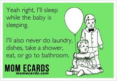 I'll Sleep While The Baby Is - #Child, #Children, #Ecard, #FunnyEcard, #Kid, #Kids, #Mom, #Mommy