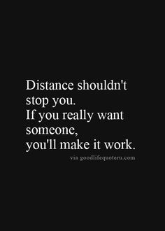 Positive Quotes : 97 Inspirational Quotes That Will Change Your Life 34 Distance Love Quotes, Long Distance Relationship Quotes, Positive Quotes, Motivational Quotes, Inspirational Quotes, Good Life Quotes, Quotes To Live By, Quote Life, Worth The Wait Quotes