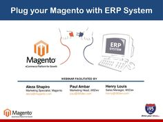 plug-your-magento-store-to-an-erp-system-using-real-time-methods by i95Dev via Slideshare