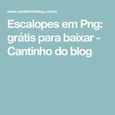 Escalopes em Png: grátis para baixar - Cantinho do blog