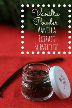 Need a vanilla extract substitute? Vanilla Powder is the perfect thing. This Toasted Vanilla Powder is easy to make and makes a great homemade gift as well.  Just use 1/4 - 1/2 tsp vanilla powder for each tsp of vanilla in your recipes that call for vanilla. http://wholenewmom.com/recipes/toasted-vanilla-powder-vanilla-extract-substitute/