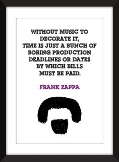 """Frank Zappa """"Music is Decoration"""" Quote  11 x 14/8 x 10/5 x 7""""    A3/A4/A5  Art Print, Gift for Music Fans by TheWordAssociation on Etsy"""