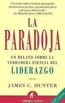 PARADOJA   JAMES C. HUNTER       SIGMARLIBROS