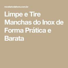 Limpe e Tire Manchas do Inox de Forma Prática e Barata
