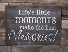Large Wood Sign  Lifes Little Moments make the by dustinshelves, $33.00.from etsy