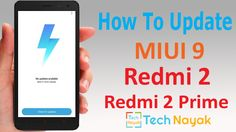 How to Update Redmi 2 and Redmi 2 Prime to MIUI 9  Hello friends do you want to Update Redmi 2 and Redmi 2 Prime to MIUI 9? If your and is yes then you are at right place. Today, we are here with the step by step guide How to Update Redmi 2 and Redmi 2 Prime to MIUI 9.  #10BestNewFeaturesofAndroidOreo #Android8Oreo #downloadfree #HowtodownloadMIUI9 #HowtoinstallMIUI9 #HowtoinstallMIUI9inRedmi2 #HowtoinstallMIUI9inRedmi2andRedmi2Prime #HowtoinstallMIUI9Redmi2Prime #HowtoRe