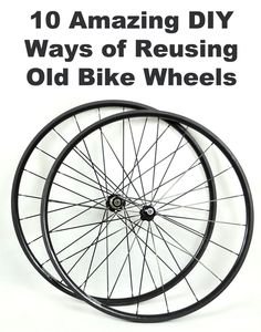 10 Amazing DIY Ways of Reusing Old Bike Wheels | Tips For Women