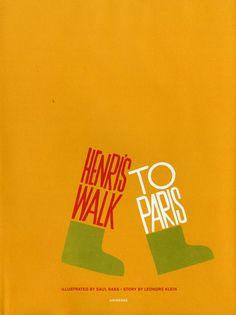 """Saul Bass teve uma única aventura no mundo dos livros infantis, é o """"Henri's Walk to Paris""""."""