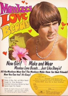 Davy Jones / The Monkees. I love the Monkees! Retro Advertising, Vintage Advertisements, Vintage Ads, Celebrity Advertising, Vintage Photos, Vintage Items, Tiger Beat, Love Now, Thing 1