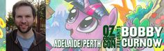Bobby Curnow who is renowned for editing Teenage Mutant Ninja Turtles and My Little Pony is joining the guest line up for Perth Oz Comic Con. See you there!  www.ozcomiccon.com/guests