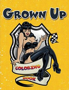 Free Kindle Book - Grown Up Coloring Book (Adult Coloring and Art Book Series) Adult Coloring, Coloring Books, How To Draw Ribbon, Pin Up Drawings, Pin Up Girl Vintage, Silhouette Clip Art, Samurai Art, Nose Art, Thing 1