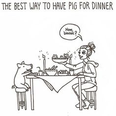 The only way to have a pig for dinner   ~ courtesy Camilla Narea #vegan #vegetarian