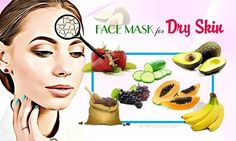 Natural face mask for dry skin at home shows 38 natural face masks for treating dry skin at home.