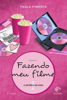 Fazendo meu filme (Paula Pimenta)