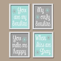 Aqua Grey Gray You Are My Sunshine Set of 4 Wall Art Decor Prints Poster Nursery Child Kid Room Typography on Etsy, $33.00