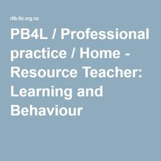 / Professional practice / Home - Resource Teacher: Learning and Behaviour from RTLB site Resource Teacher, Teacher Resources, Positive Behavior, Professional Development, Encouragement, Positivity, Teaching, Latest Updates, Study