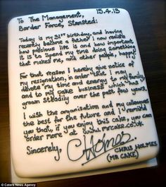 Baked resignation letter. So bloody clever