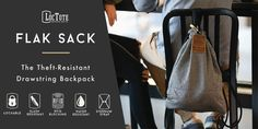 LocTote Flak Sack - Greatest Backpack EVER!