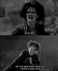 This movie was hilarious and had zombies before they were cool! Hocus Pocus!