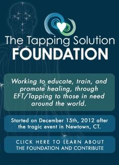 The Tapping Solution Foundation, created after the tragic events in Newtown CT