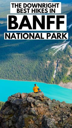 The best hikes in Banff National Park! #Alberta #Canada #Banff