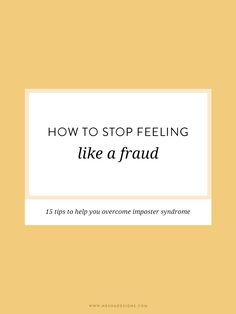 How to stop feeling like a fraud | Overcome imposter syndrome and boost your confidence as a small business owner.