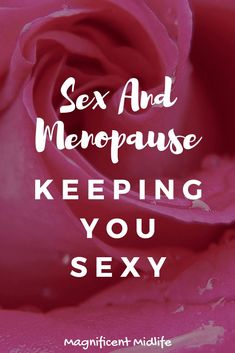 Sex and the menopause – a contentious subject?But it doesn't have to be contentious nor taboo! Menopause means your body's changing and so may your sex life. But not necessarily for the worse. It may even be an exciting new beginning! Menopause Signs, Menopause Symptoms, Menopause Relief, Hot Flashes, Healthy Tips, Healthy Choices, Healthy Recipes, How Are You Feeling, Sexy