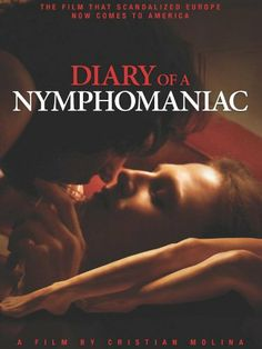 Diary of a Nymphomaniac | An insatiable lust for sex drives a young girl into prostitution.