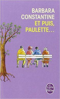 ET PUIS, PAULETTE: Amazon.com: BARBARA CONSTANTINE: Books