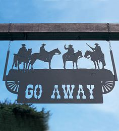 Go Away Handcrafted Steel Sign.Humorous and untrue for friends and neighbors but unsavory types take heed! Address Signs For Yard, Address Plaque, Cowboy Humor, No Trespassing Signs, Bad Neighbors, Metal Yard Art, Going Away, Decks And Porches, Western Decor