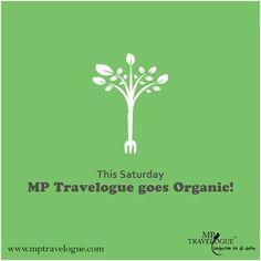 ~ Royally Organic~ http://mptravelogue.com/bluemoon_article/gwalior-goes-organic/