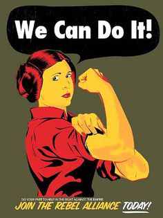 "How STAR WARS Is Changing Everything!___ ⬤ ""We Can Do It!"" Leia [Carrie Fisher].___ ➜ Click the pic to learn its impact on all pop culture and tech!"