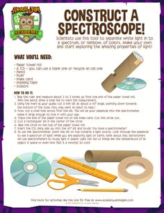 Construct a spectroscope! Learn all about light with this nifty tool! Have fun and JAM ON!