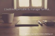✿ L'outil indispensable du manager familial...
