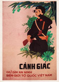 """""""Let's Be Vigilant, Well Drilled and Ready to Fight to Protect the Nation"""" Vietnamese Propaganda Art VN Propaganda.com"""