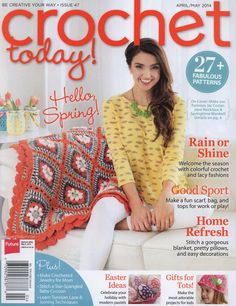 Crochet Today Today! - Issue 47 - Apr/May 2014
