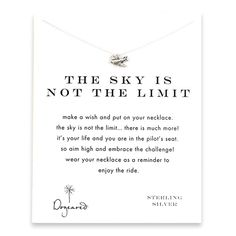 The sky is not the limit reminder necklace with sterling silver airplane.    We should buy these for our sisters <3