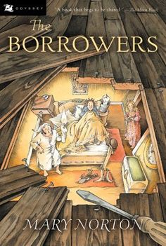 """""""The Borrowers"""" book by Mary Norton, which was adapted for film by Studio Ghibli, and titled The Secret World of Arrietty."""